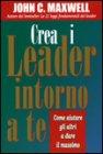 Crea i Leader intorno a te