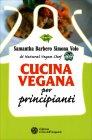 Cucina Vegana per Principianti
