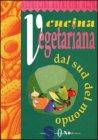 Cucina Vegetariana dal Sud del Mondo