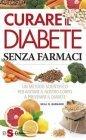 Curare il Diabete Senza Farmaci (eBook)