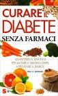 Curare il Diabete Senza Farmaci