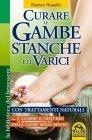 Curare le Gambe Stanche e le Varici (eBook)