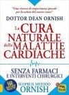 Curare le Malattie Cardiache con il Metodo Ornish Edizione 2017