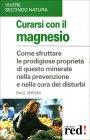 Curarsi con il Magnesio