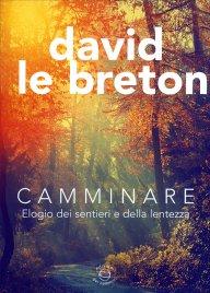 CAMMINARE di David Le Breton
