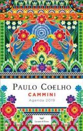 CAMMINI - AGENDA 2019 DI PAULO COELHO