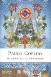 IL CAMMINO DI SANTIAGO - EDIZIONE SPECIALE di Paulo Coelho