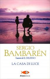 LA CASA DI LUCE di Sergio Bambarén