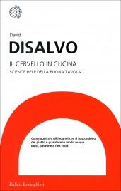IL CERVELLO IN CUCINA Science help della buona tavola di David DiSalvo