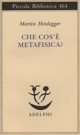 CHE COS'è LA METAFISICA? di Martin Heidegger