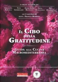 """IL CIBO DELLA GRATITUDINE di Le Chef de """"La Grande Via"""""""