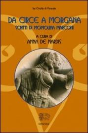 DA CIRCE A MORGANA Scritti di Momolina Marconi di a cura di Anna De Nardis