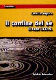 IL CONFINE DEL Sè (MANUALE + TAVOLE TEST I.CO.S.) di Loretta Sapora