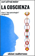 """LA COSCIENZA Con i """"tipi psicologici"""" junghiani di Carl Alfred Meier"""