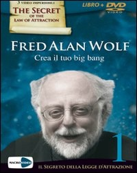 CREA IL TUO BIG BANG (VIDEO DVD) di Fred Alan Wolf