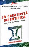 LA CREATIVITà SCIENTIFICA