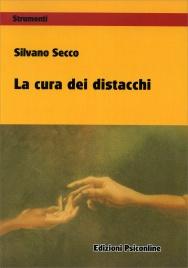 LA CURA DEI DISTACCHI di Silvano Secco
