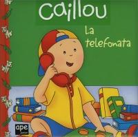 Caillou - La Telefonata