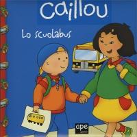 Caillou - Lo Scuolabus