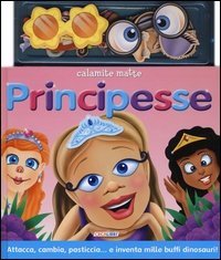 Calamite Matte: Principesse