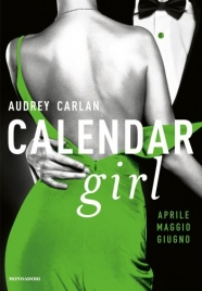 Calendar Girl. Aprile, Maggio, Giugno
