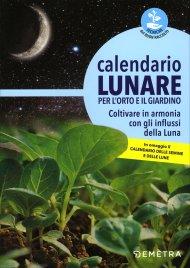 Calendario Lunare per l'Orto e...