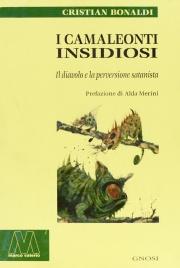 I Camaleonti Insidiosi