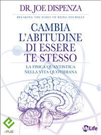 Cambia l'Abitudine di Essere Te Stesso (eBook)