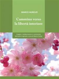 Cammino Verso la Libertà Interiore (eBook)