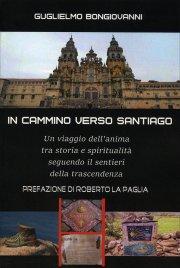 In Cammino Verso Santiago