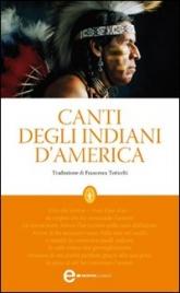 CANTI DEGLI INDIANI D'AMERICA (EBOOK)