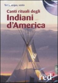 Canti rituali degli Indiani d'America