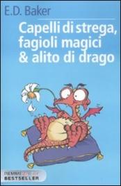 Capelli di Strega, Fagioli Magici & Alito di Drago