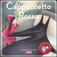 Cappuccetto Rosso - Con CD Audio