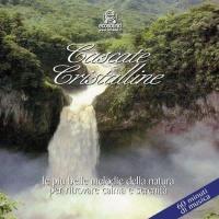 Cascate Cristalline (CD musica + suoni della natura)