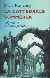 La Cattedrale Sommersa