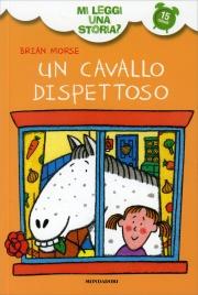 Un Cavallo Dispettoso - Mi Leggi una Storia?