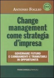 Change Management come Strategia d'Impresa