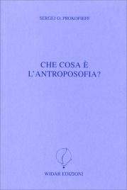 Che Cos'è l'Antroposofia?