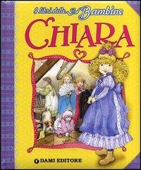 Chiara - I Libri delle Bambine