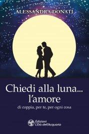 Chiedi alla Luna l'Amore