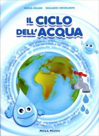 Il Ciclo dell'Acqua - Con CD...