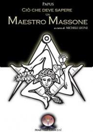 Ciò che Deve Sapere un Maestro Massone (eBook)