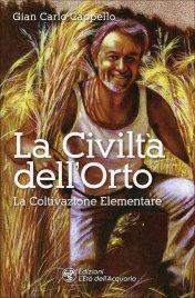 La Civiltà dell'Orto - Gin Carlo Cappello