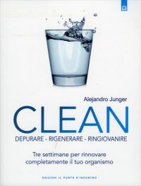 Clean - Depurare, Rigenerare, Ringiovanire