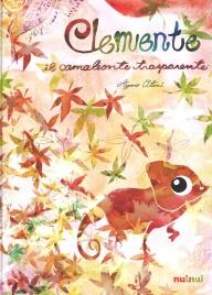 Clemente - Il Camaleonte Trasparente