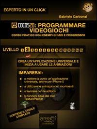 Cocos2d: Programmare Videogiochi - Livello 2 (eBook)