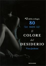 Il Colore del Desiderio - 80 Days Volume 2