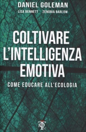 Coltivare l'Intelligenza Emotiva