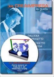 Come Aprire un Fablab e 3D Printing Store - Guida + CD-rom